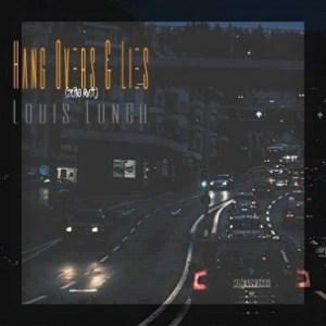 Louis Lunch - Hangovers & Lies (2018 Revisit)